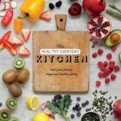 The Healthy Everyday Kitchen Cocina Saludable Diariamente_0